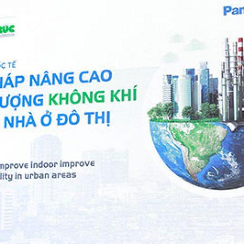 Giải pháp nâng cao chất lượng không khí trong nhà ở đô thị